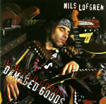 "Nils Lofgren ""Damaged Goods"" CD"